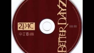 2Pac - Never B Peace - Better Dayz album