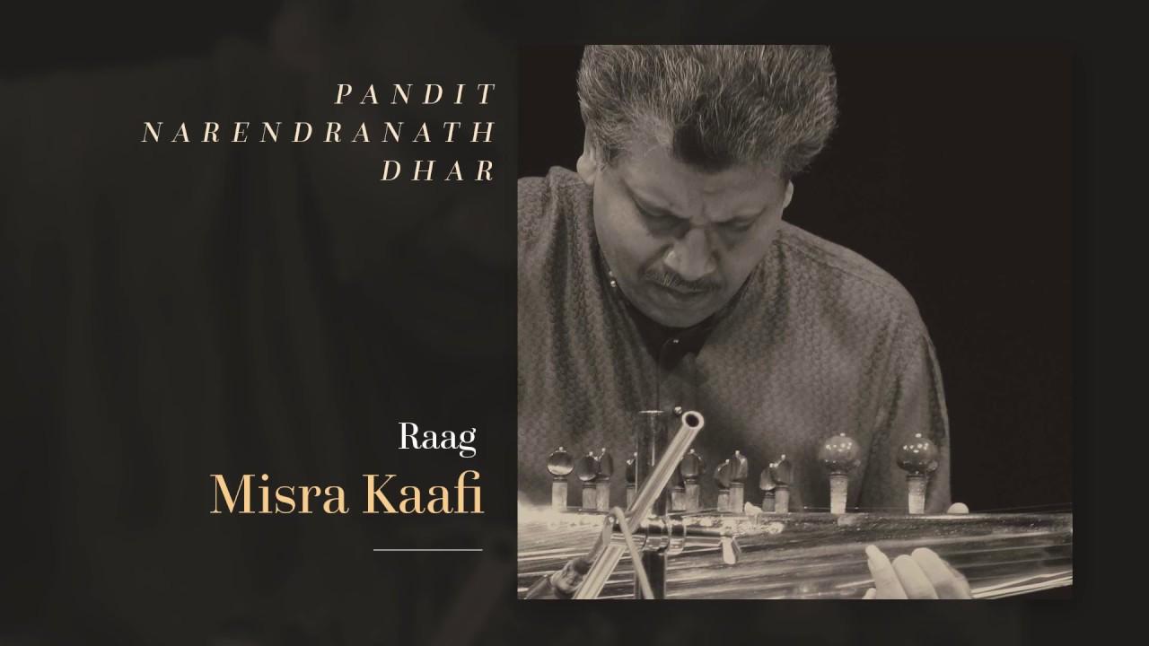 Pt. Narendranath Dhar – Misra Kaafi (Sarod)