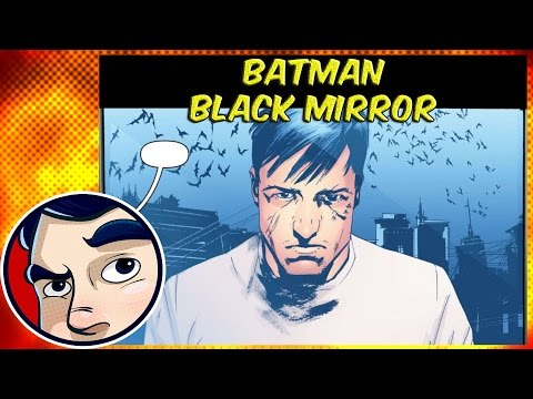 "Batman ""Black Mirror 1"" –  InComplete Story"