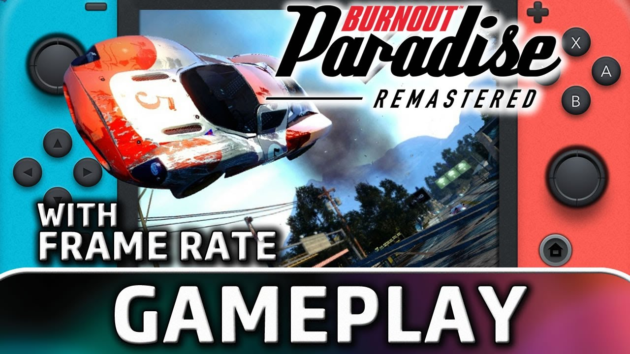 Burnout Paradise Remastered   Nintendo Switch Gameplay & Frame Rate