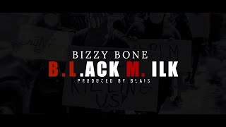 BIZZY BONE - BLACK MILK (MUSIC VIDEO)