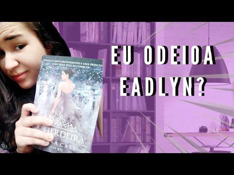 A HERDEIRA - Kiera Cass   Resenha   Desabafando   A Garota do Livro