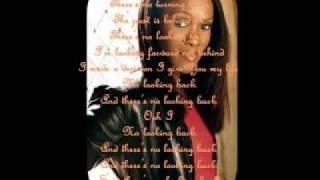 No Looking Back w/ Lyrics ~ Damita Haddon