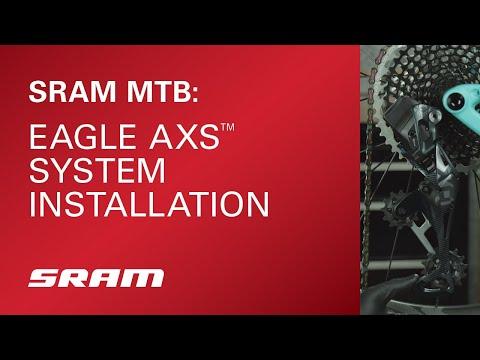 SRAM Eagle AXS™ System Installation