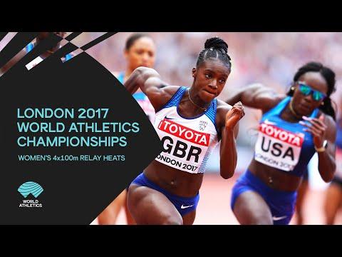 Women's 4x100m Relay Heats | World Athletics Championships London 2017