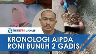 Perkosa dan Bunuh 2 Gadis di Hotel, Aipda Roni Terancam Hukuman Mati, Berawal Tertarik Tubuh Korban