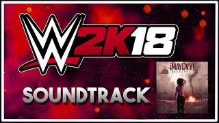 WWE 2K18 Soundtrack | ¡MAYDAY! - Last One Standing (ft. Tech N9ne)