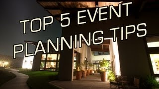 Top 5 Event Planning Tips