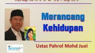 Ustaz Pahrol Mohd Juoi - Merancang Kehidupan
