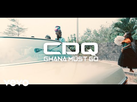 CDQ – Ghana Must Go