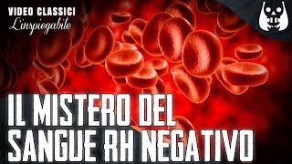 Il gran mistero del sangue Rh negativo