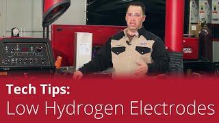 Tech Tips: Low-Hydrogen Welding Electrodes
