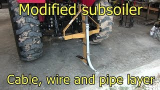 Subsoiler - modified cable, wire and pipe burier/layer
