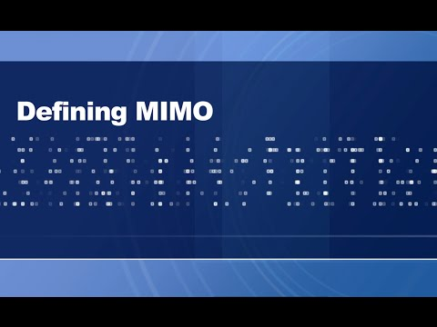 Defining MIMO: A Learning Center Overview