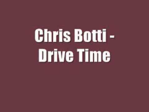 Chris Botti - Drive Time