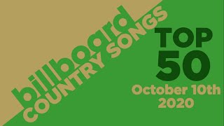 Billboard Country Songs Top 50 (October 10th, 2020)