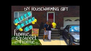 Gifts On The Go: Housewarming Gift