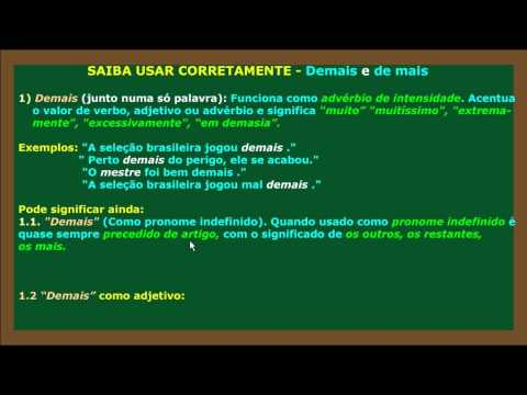 Língua Portuguesa: Demais Ou De Mais?