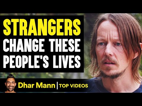 Strangers CHANGE These PEOPLES LIVES, What Happens Is Shocking