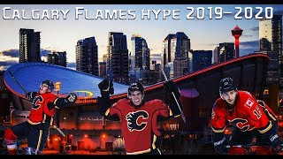 Calgary Flames 2019-2020 Hype|| Play With Fire