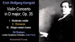 Korngold Violin Concerto in D major, Op. 36; Shaham, London Symp., Previn
