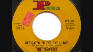 The Temprees - Dedicated To The One I LOve