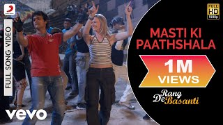 A.R. Rahman - Masti Ki Paathshala Best Video|Rang De