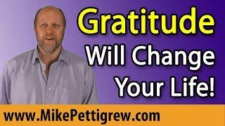 Gratitude Will Change Your Life! An Unusual Gratitude Video
