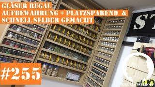 Der Stöpselkopf #255 Gläser Regal   Aufbewahrung + Platzsparend  & schnell selber gemacht (1/3)