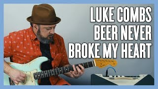 Luke Combs Beer Never Broke My Heart Guitar Lesson