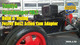 Build & Test New FPV adaptor for Foxeer Box2 in Tamiya Grasshopper MK2!