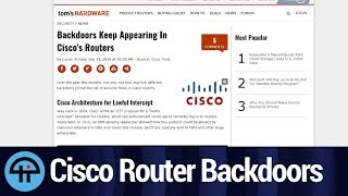 Cisco Networking Backdoors on the Rise | Kholo.pk
