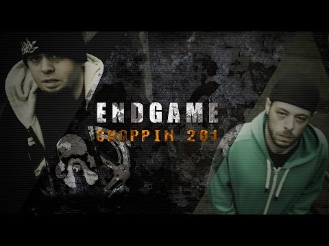 Endgame - Choppin 201 (Official Visuals)
