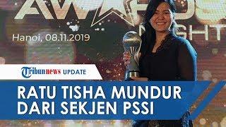 Sekjen PSSI Ratu Tisha Mundur dari Jabatannya: Jangan Pernah Berhenti Dukung Sepak Bola Indonesia
