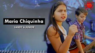 Sandy & Junior - Maria Chiquinha (Cover)