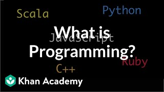 What Is Programming? | Intro To JS: Drawing & Animation | Computer Programming | Khan Academy