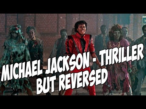 Michael Jackson - Thriller but REVERSED