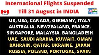 International Flights Suspended till 31st  August 2020 in INDIA ! Flights Updates ! Fly Abroad !VFS