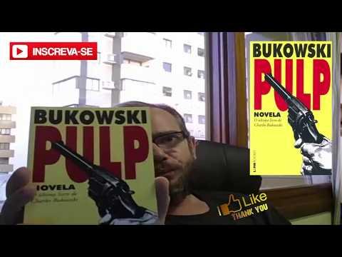 PULP - Charles Bukowski - O ultimo livro