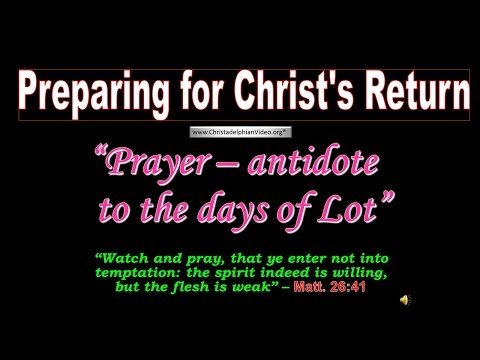The Power of Prayer: Antidote to the days of Lot