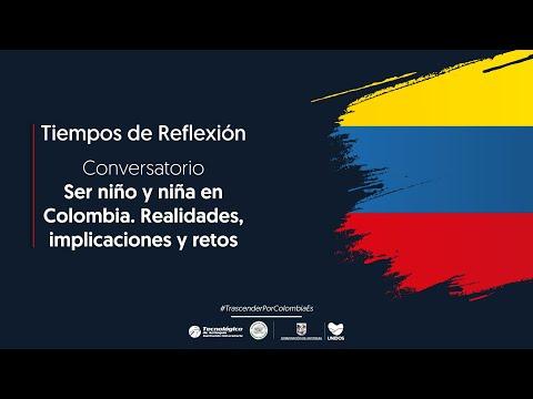 Ser niño y niña en Colombia. Realidades, implicaciones y retos