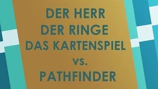 Pathfinder vs. Der Herr der Ringe - Das Kartenspiel - Brettspiel Battlereview