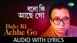 Balo Ki Achhe Go with lyrics | R.D.Burman | Best Of Rahul Deb