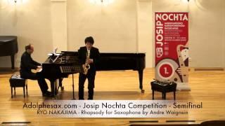 Adolphesax com Josip Nochta RYO NAKAJIMA Rhapsody for Saxophone by Andre Waignein