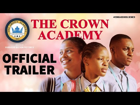 The Crown Academy Official Trailer Web Series