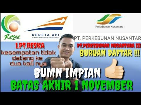 Lowongan kerja terbaru BUMN Di bulan Oktober-November 2019