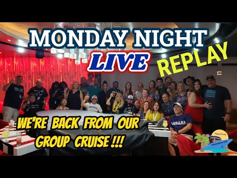 WE ARE BACK FROM OUR FIRST GROUP CRUISE | MONDAY NIGHT LIVE STREAM | SHARON AT SEA