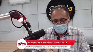 Programa Reporterpb no Rádio do dia 18 de junho de 2021