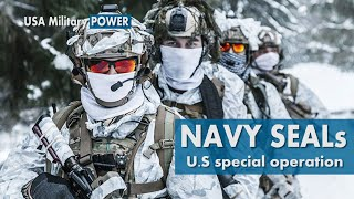 How Powerful is The U.S NAVY SEAL Special operation and What Makes Them Unbeatable?