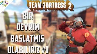 Team Fortress 2 Oynuyoruz - Bir devrim başlatmış olabiliriz /w Esgun (TF2 Oynuyoruz #1)